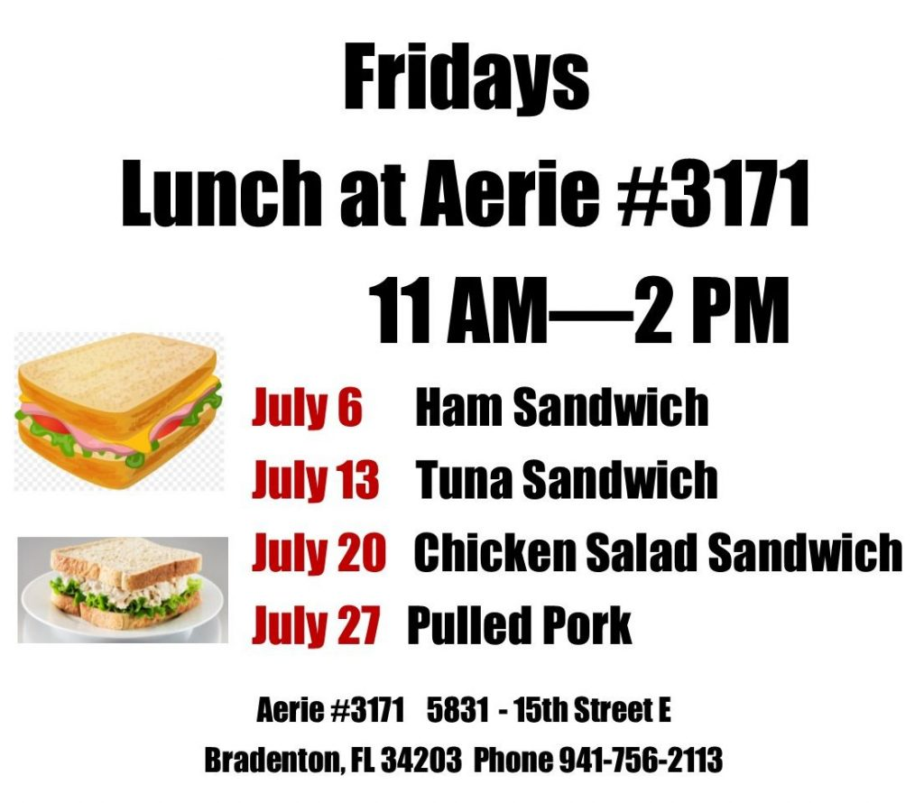 Friday Lunches for July 2018 at Aerie #3171