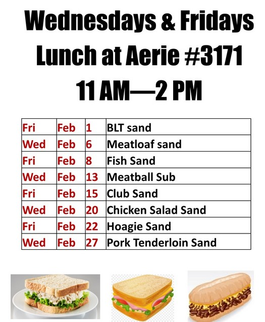 Lunches at Aerie 3171 Feb 2019